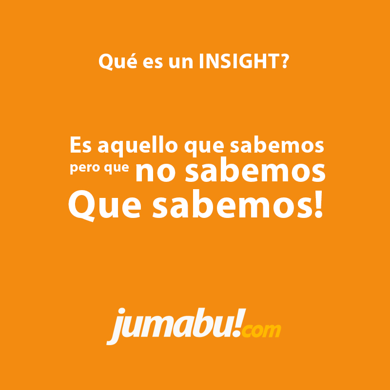 Qué significa Insight? - Marketing On Line